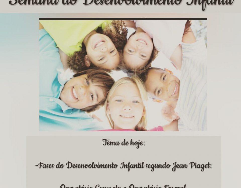 Continuação das fases do desenvolvimento infantil segundo Piaget. - Operatório c...