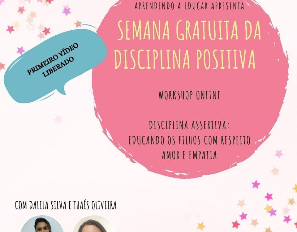 Hoje já iniciamos a nossa semana gratuita de Disciplina Positiva, para quem fez ...