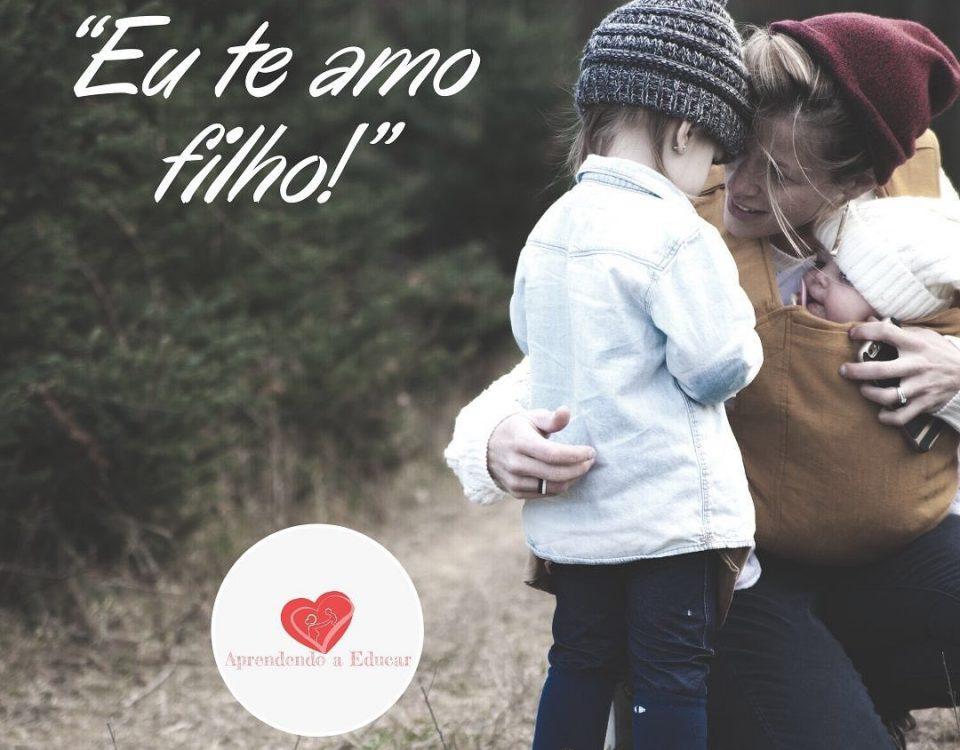 """""""Eu te amo""""Quantas vezes você diz isso para o seu filho no dia? E em quais cir..."""